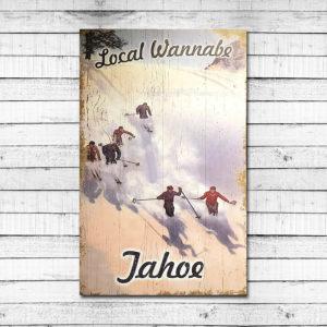Local Wannabe – Lake Tahoe