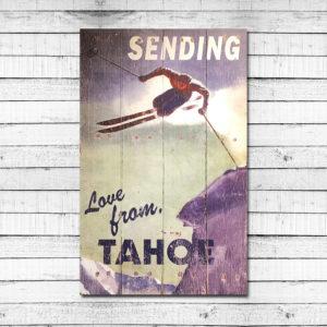 Sending Love from Tahoe