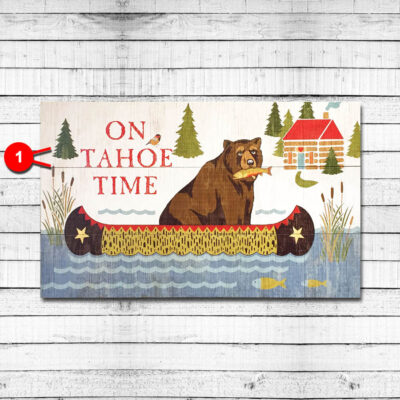 On Tahoe Time Personalized Cabin Sign