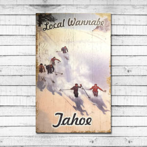 Local Wannabe – Lake Tahoe