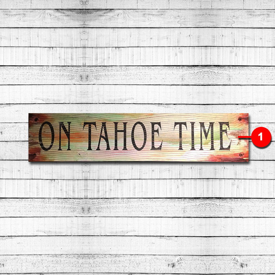 On Tahoe Time Vintage Sign
