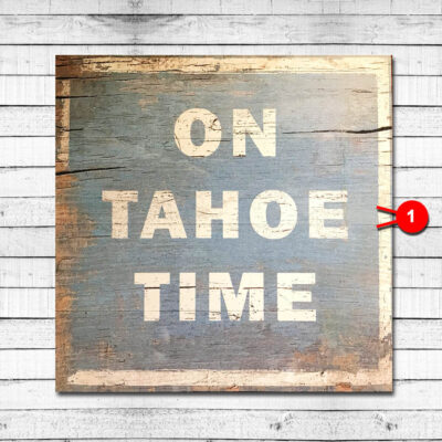 Tahoe Time Vintage Sign