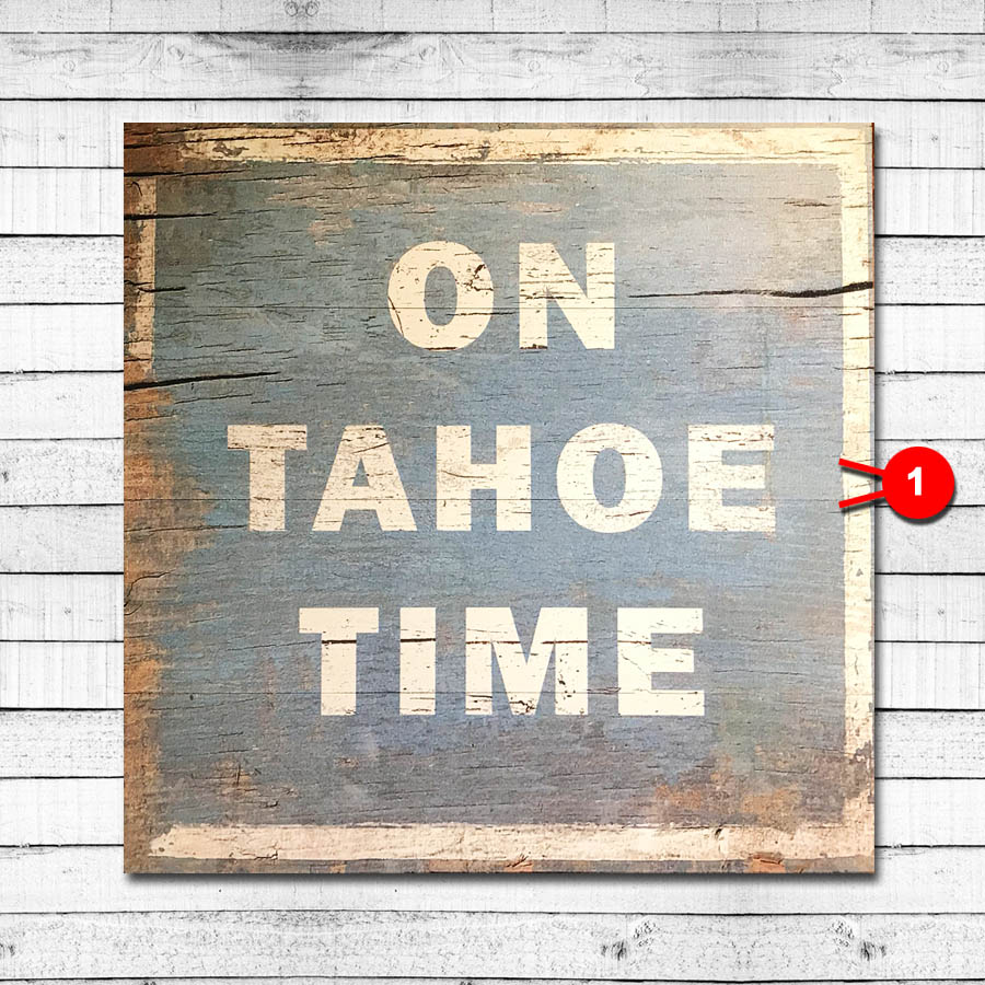 Tahoe Time Vintage Sign