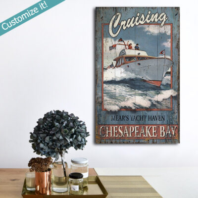 Custom Boating Sign, Nautical decor, Chesapeake Bay