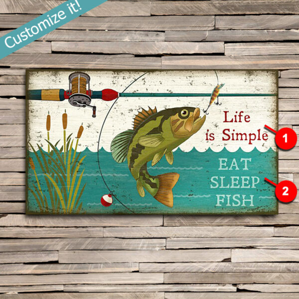 Life is Simple Bass Fishing SIgn, Personalized Fishing Art